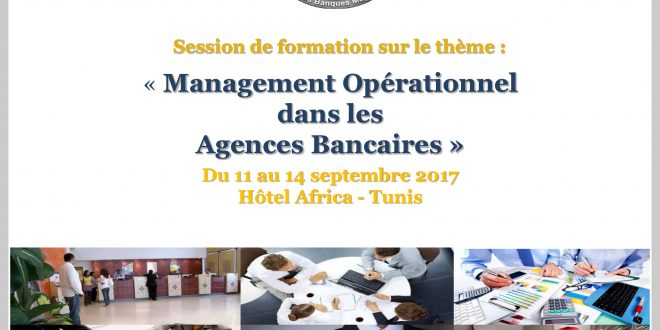 Session de formation sur le Management Opérationnel dans les  Agences Bancaires