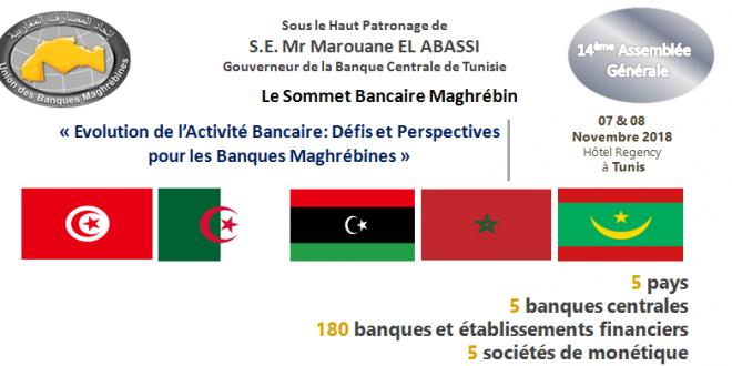 Sous le Haut Patronage de  S.E. Mr Marouane EL ABASSI Gouverneur de la Banque Centrale de Tunisie, Sommet Bancaire Maghrébin  sur «Evolution de l'Activité Bancaire: Défis et Perspectives pour les Banques Maghrébines»