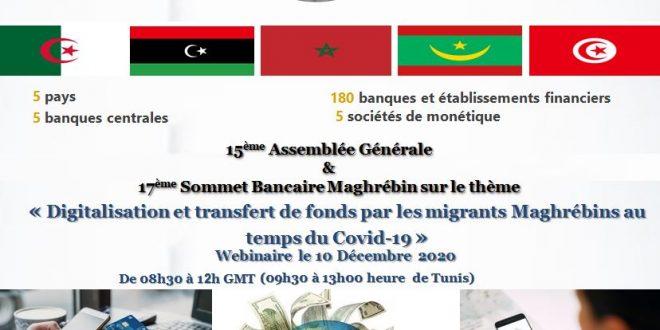 17ème Sommet Bancaire Maghrébin sur le thème « Digitalisation et transfert de fonds par les migrants Maghrébins au temps du Covid-19 »