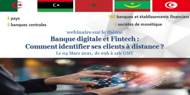 Wébinaire sur le thème «Banque digitale et Fintech: Comment identifier ses clients à distance?»