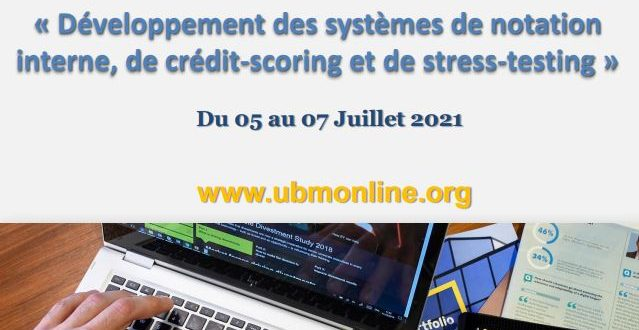 Session de formation webinaire sur le thème « Développement des systèmes des notation interne, de crédit-scoring et de stress-testing »